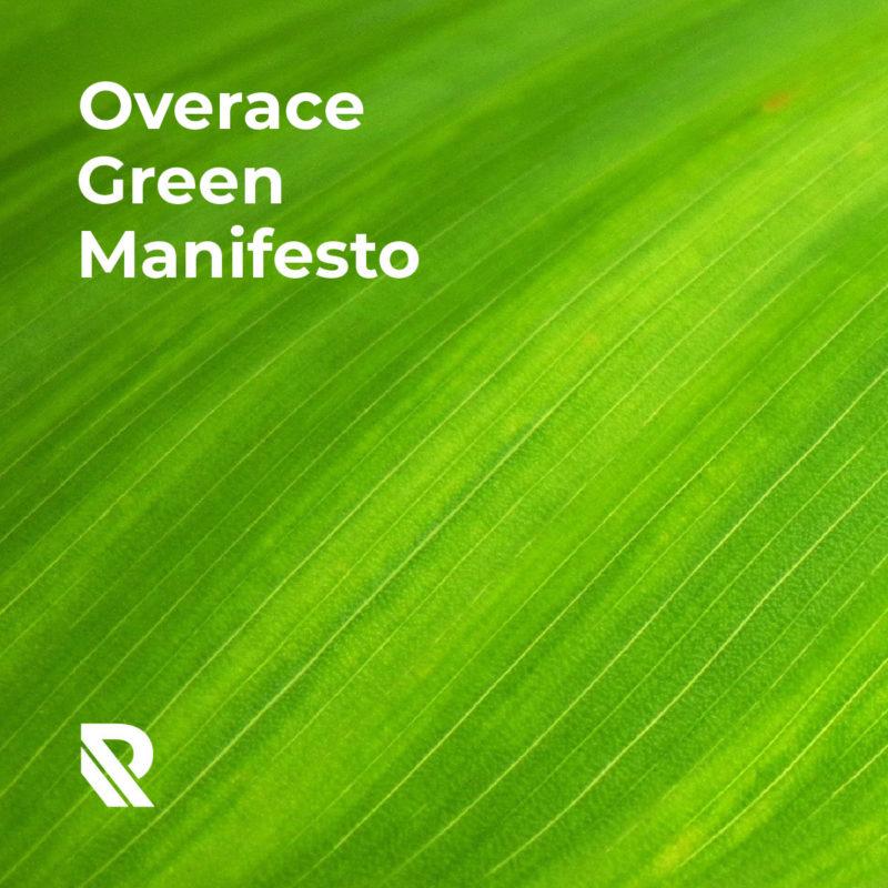 overace-blog-green-manifesto-0